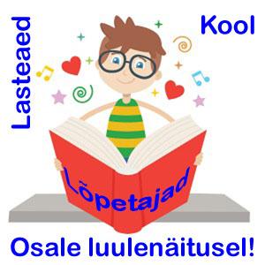 Veebinäitus: Lasteaia- ja koolilõpetajatele luuletusi ja luulevormis õnnitlusi ning soove!